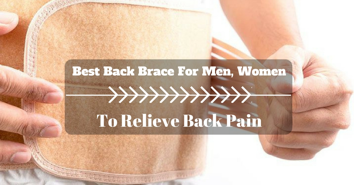 Best Back Brace For Men, Women